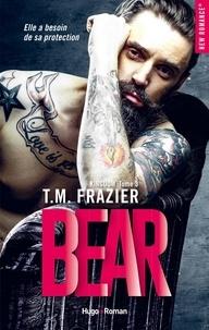 T.M. Frazier et Sylvie Del Cotto - NEW ROMANCE  : Kingdom - tome 3 Bear -Extrait offert-.