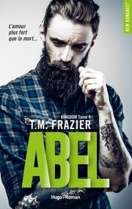 T-M Frazier - Kingdom Tome 4 : Abel.