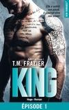 T.M. Frazier et Thierry Laurent - NEW ROMANCE  : Kingdon - tome 1 King Episode 1.