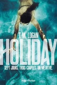 T.m. Logan - Holiday -Extrait offert-.