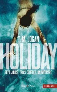 T. M. Logan - Holiday.