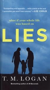 T. M. Logan - Lies.