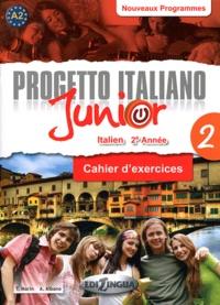 "T Martin et A Albano - Italien 2e année Progetto Italiano Junior - ""Volume 2"", Cahier d'exercices."