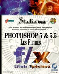 Histoiresdenlire.be PHOTOSHOP 5 ET 5.5. Les filtres, Avec CD-Rom Image