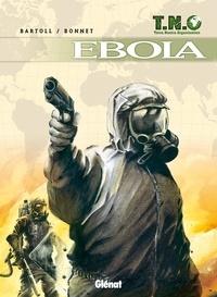 Jean-Claude Bartoll - T.N.O. T02 : Ebola.