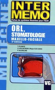 T. Plance et Grégory Kuchcinski - ORL, stomatologie, chirurgie maxillo-faciale.