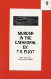 T-S Eliot - Murder in The Cathedral.