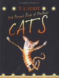 T-S Eliot - Old Possum's Book of Praticals Cats.