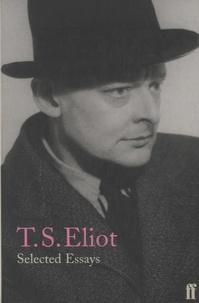 T-S Eliot - Selected Essays.