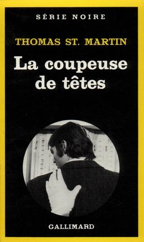 T St-Martin - La coupeuse de têtes.