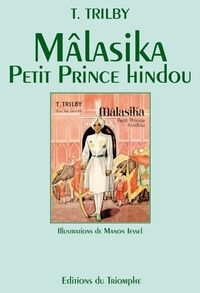 T. Trilby - Mâlasika petit prince hindou.