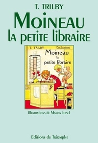 T. Trilby - Moineau, la petite libraire.