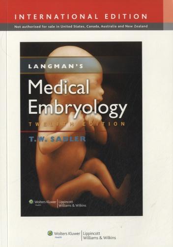 T. W. Sadler - Langman's Medical Embryology.