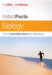 TA McCahill - Instant Facts Biology - A-Z of essential facts and definitions.