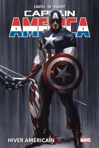 Ta-Nehisi Coates et Leinil Francis Yu - Captain America Tome 1 : Hiver américain.