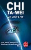 Ta-wei Chi - Membrane.