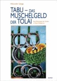 Tabu - das Muschelgeld der Tolai - Eine Ethnologie des Geldes in Papua-Neuguinea.