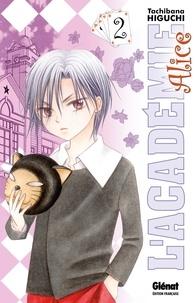 Tachibana Higuchi - L'Académie Alice - Tome 02.