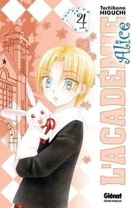 Tachibana Higuchi - L'Académie Alice - Tome 04.