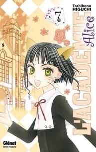 Tachibana Higuchi - L'Académie Alice - Tome 07.