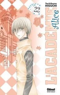 Tachibana Higuchi - L'Académie Alice - Tome 22.