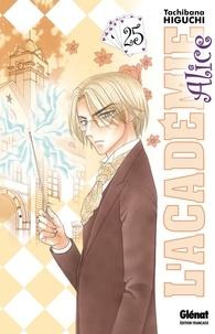 Tachibana Higuchi - L'Académie Alice - Tome 25.
