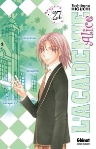 Tachibana Higuchi - L'Académie Alice - Tome 27.