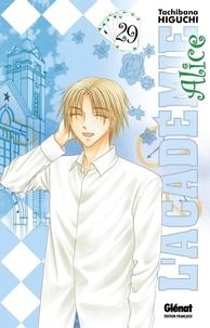 Tachibana Higuchi - L'Académie Alice - Tome 29.