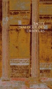 Tacite - Dialogue des orateurs.
