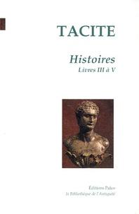 Tacite - Histoires - Tome 2, Livres 3 à 5.