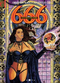 Tacito et François Froideval - 666 Tome 4 : Lilith imperatrix mundi.