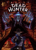 Tacito - Dead Hunter Tome 1 : Même pas mort !.