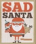 Tad Carpenter - Sad Santa.