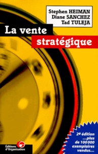 Tad Tuleja et Stephen Heiman - La vente stratégique.