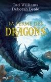 Tad Williams et Deborah Beale - La ferme des dragons Tome 1 : .