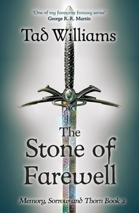 Tad Williams - Stone of Farewell - Memory, Sorrow & Thorn Book 2.