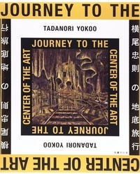 Tadanori Yokoo - Journey to the center of art.