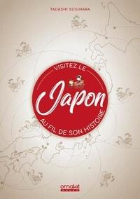 Tadashi Sugihara - Visitez le japon au fil de son histoire.