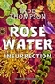 Tade Thompson - Rosewater Tome 2 : Insurrection.