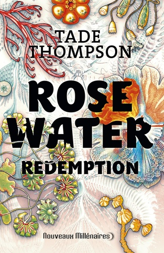 Rosewater Tome 3 Rédemption