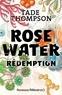 Tade Thompson - Rosewater Tome 3 : Rédemption.