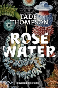 Tade Thompson - Rosewater.