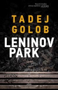 Tadej Golob - Leninov park.