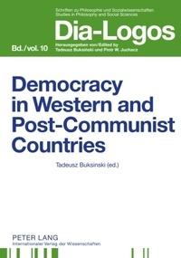 Tadeusz Buksinski - Democracy in Western and Postcommunist Countries - Twenty Years after the Fall of Communism.