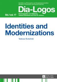 Tadeusz Buksinski - Identities and Modernizations.