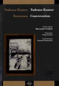 Tadeusz Kantor et Mieczyslaw Porebski - Tadeusz Kantor : conversation.