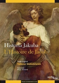 Tadeusz Słobodzianek - L'histoire de Jacob.