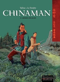 TaDuc et Serge Le Tendre - Chinaman Tome 2 : A armes égales.