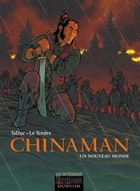 TaDuc et Serge Le Tendre - Chinaman Tomes 1 à 4 : Un nouveau monde.