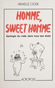 TaDuc - Homme, sweet homme - Apologie du mâle dans tous ses états.